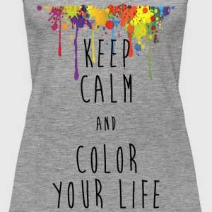 KEEP CALM color your life - Frauen Premium Tank Top