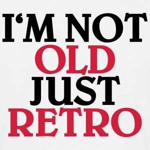 I'm not old, just retro T-shirts - T-shirt herr