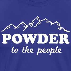 Powder to the People T-Shirts - Men's Premium T-Shirt