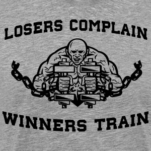Losers Complain Winners Train T-Shirts - Men's Premium T-Shirt