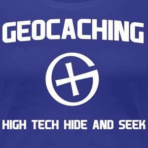 Geocaching High Tech Hide and Seek T-Shirts - Women's Premium T-Shirt