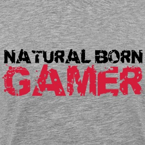 Natural Born Gamer T-Shirts - Männer Premium T-Shirt