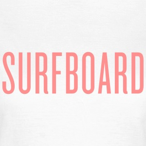 Surfboard T-Shirts - Frauen T-Shirt