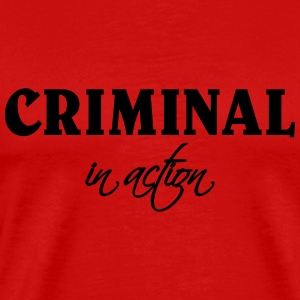 Criminal in action T-skjorter - Premium T-skjorte for menn