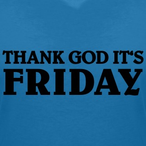 Thank God it's Friday T-Shirts - Women's V-Neck T-Shirt