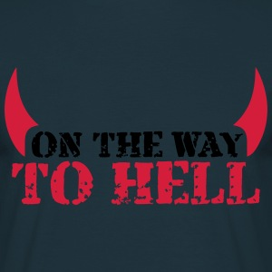 On the way to hell Teufel T-Shirts - Men's T-Shirt