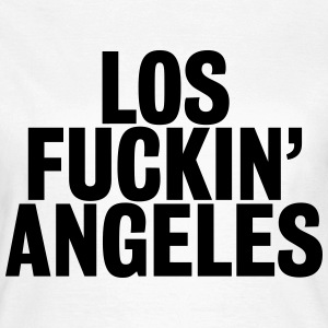 Los fuckin' Angeles T-Shirts - Frauen T-Shirt