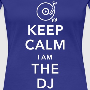 keep calm i am deejay dj T-Shirts - Frauen Premium T-Shirt