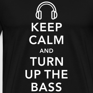 keep calm and turn up the bass T-shirts - Mannen Premium T-shirt