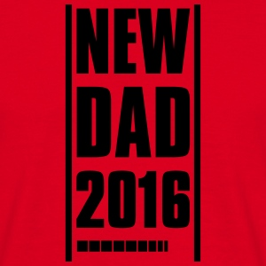 NEW DAD FATHER 2016 T-Shirts - Men's T-Shirt