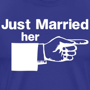 Just Married Her T-Shirts - Men's Premium T-Shirt