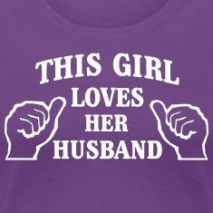This Girl Loves Her Husband T-Shirts