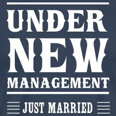 Under New Management Just Married T-Shirts