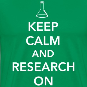 Keep Calm and Research On T-Shirts - Men's Premium T-Shirt