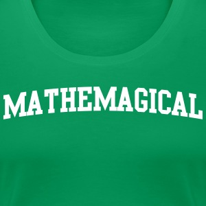 Mathemagical T-Shirts - Women's Premium T-Shirt