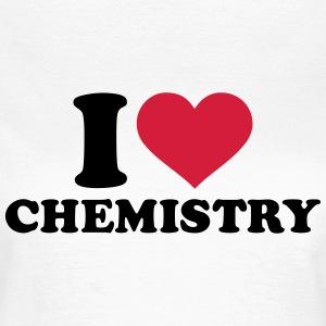 I love chemistry T-Shirts - Frauen T-Shirt