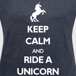 Ride a Unicorn T-Shirts - Frauen T-Shirt mit gerollten Ärmeln