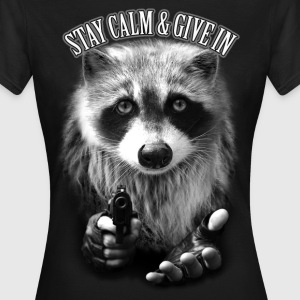 Negro STAY CALM & GIVE IN Camisetas - Camiseta mujer