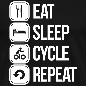 eat sleep cycle repeat T-Shirts - Men's Premium T-Shirt