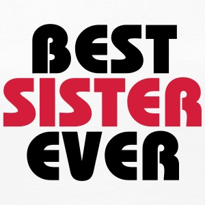 Best Sister ever Long Sleeve Shirts - Women's Premium Longsleeve Shirt