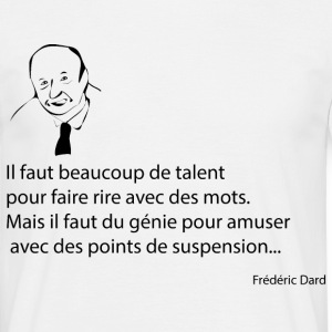 Citation de dard - T-shirt Homme
