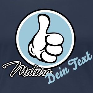 Matura + Dein Text T-Shirts - Frauen Premium T-Shirt