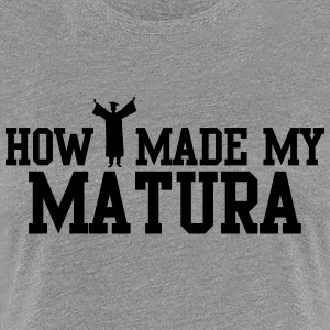 How I made my Matura T-Shirts - Frauen Premium T-Shirt