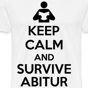 Keep calm and survive Abitur T-Shirts - Männer Premium T-Shirt