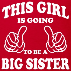 This Girl is going to be a Big Sister Shirts