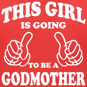 This Girl is  going to be a Godmother T-Shirts - Women's V-Neck T-Shirt