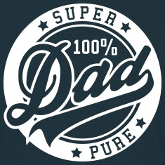 100 percent PURE SUPER DAD T-Shirts