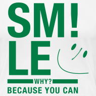 Motiv ~ SMILE Because you can - Physiotherapie Shirt