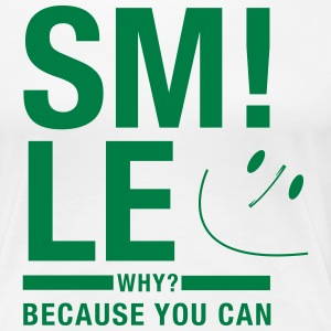 Smile cause you can T-Shirts - Frauen Premium T-Shirt