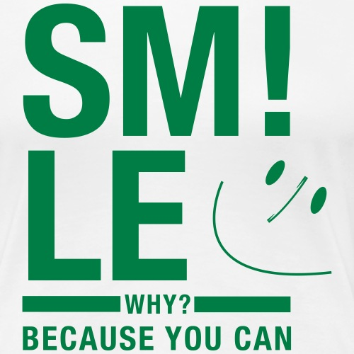 Smile cause you can