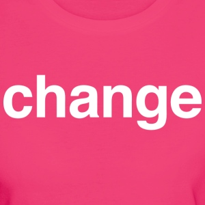 Change (dark) T-Shirts - Frauen Bio-T-Shirt