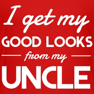 I Get My Good Looks From My Uncle Shirts - Kids' Premium T-Shirt