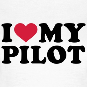 I love my Pilot T-Shirts - Frauen T-Shirt