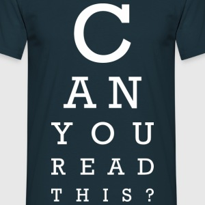 Can you read this? (dark) T-Shirts - Männer T-Shirt