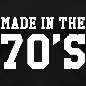 Made in the 70'S T-Shirts - Women's Premium T-Shirt