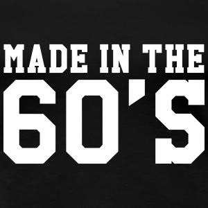 Made in the 60'S Tee shirts - T-shirt Premium Femme