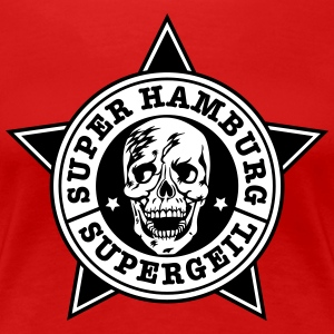 Super Hamburg supergeil Totenkopf Skull Frauen Fan - Frauen Premium T-Shirt