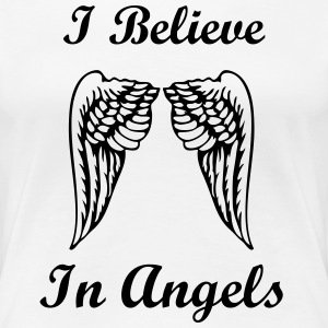 I believe in angels - Frauen Premium T-Shirt