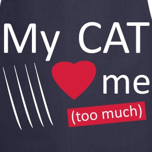 My cat loves me too much Tabliers - Tablier de cuisine