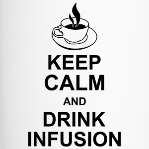 keep_calm_and_drink_infusion_g1 Flaschen & Tassen - Thermobecher
