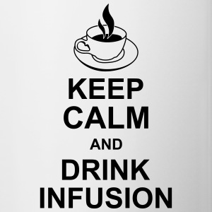 keep_calm_and_drink_infusion_g1 Flaschen & Tassen - Tasse zweifarbig