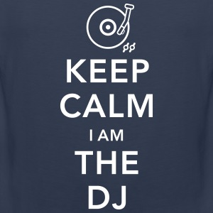 keep calm i am deejay dj Tank Tops - Männer Premium Tank Top