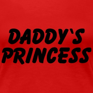 Daddy's Princess T-Shirts - Women's Premium T-Shirt