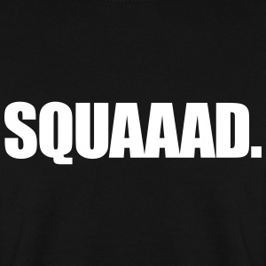 Squad Hoodies & Sweatshirts - Men's Sweatshirt