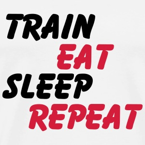 Train Eat Sleep Repeat Koszulki - Koszulka męska Premium