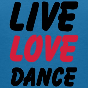live love dance T-Shirts - Women's V-Neck T-Shirt